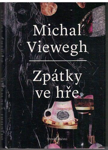 Zpátky ve hře - Michal Viewegh (podpis)