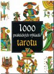 1000 praktických výkladů tarotu - A. Redondela-Deckname