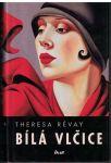 Bílá vlčice - Theresa Révay