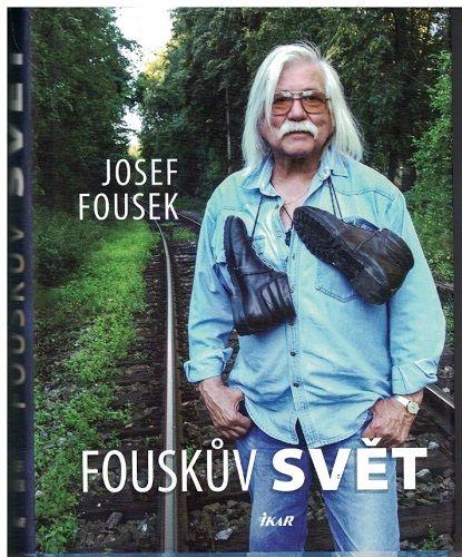 Fouskův svět - Josef Fousek