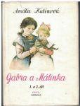 Gabra a Málinka 1 a 2 - Amálie Kutinová