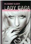 Hledání slávy Lady Gaga - Paul Lester