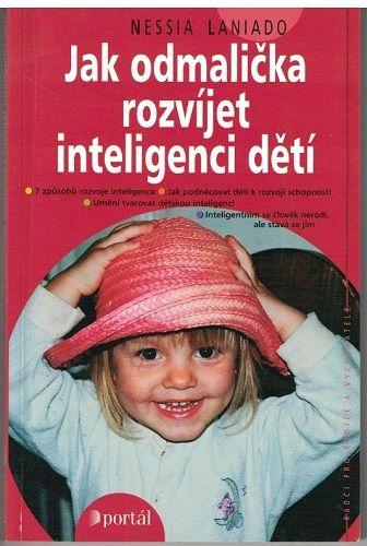 Jak odmalička rozvíjet inteligenci dětí - N. Laniado