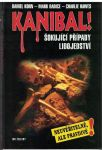 Kanibal ! - Korn, Radice, Hawes