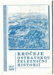 Kročeje ostravskou železniční historií 1847-1990 - Leopold Grof