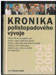 Kronika polistopadového vývoje 12 - (2004-2006) - Slavomír Ravik
