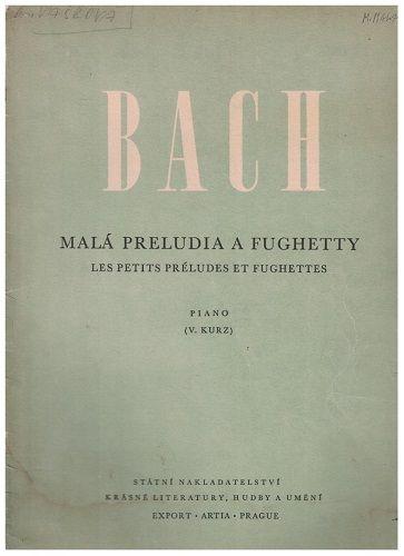 Malá preludia a fughetty - J. S. Bach
