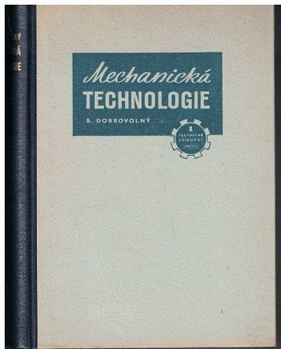 Mechanická technologie - B. Dobrovolný