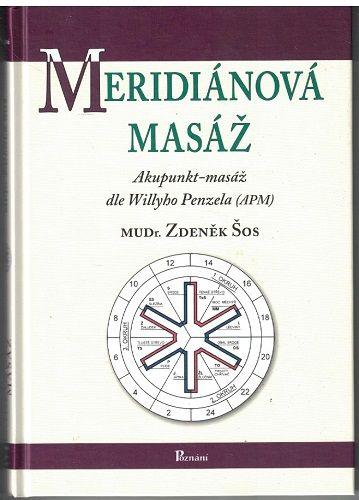 Meridiánové masáž (dle Wilyho Penzela) - MUDr. Z. Šos