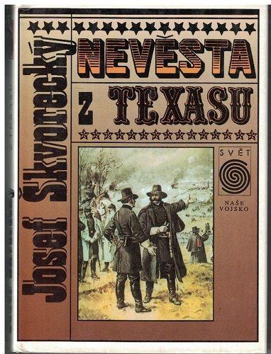 Nevěsta z Texasu - Josef Škvorecký