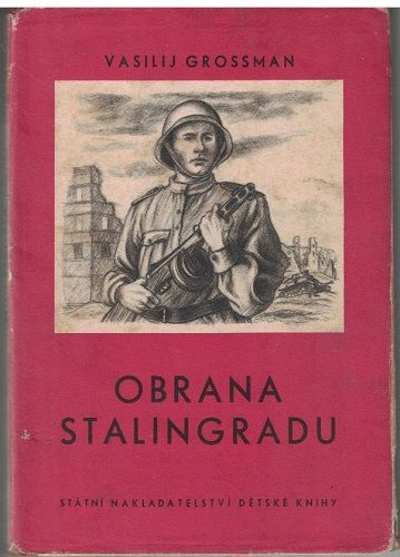 Obrana Stalingradu - Vasilij Grossman