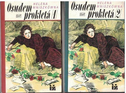 Osudem prokletá 1 a 2 - Helena Mniszkówna