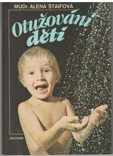 Otužování dětí - MUDr. A. ŠTAIFOVÁ