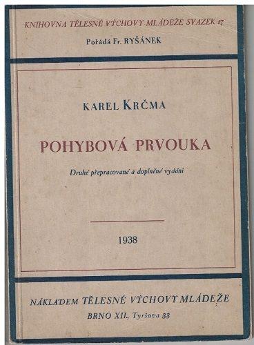 Pohybová prvouka (tělocvik) - Karel Krčma