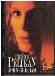 Případ Pelikán - John Grisham