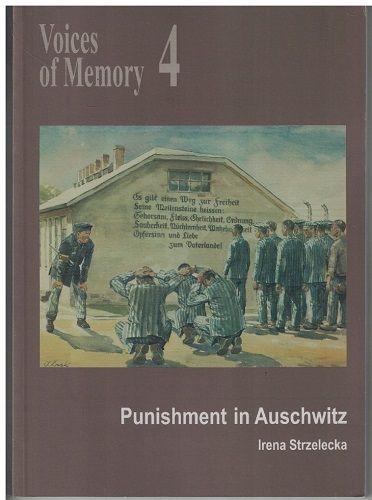 Punishment in Auschwitz (anglicky) - Irena Strzelecka