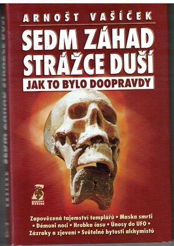 Sedm záhad Stážce duší - Arnošt Vašíček (podpis)