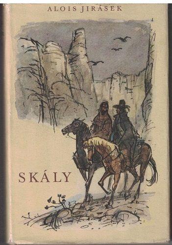 Skály - Alois Jirásek