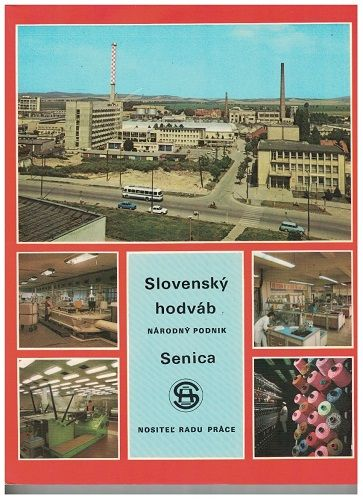 Slovenský hodváb n. p. Senica 1920 - 1980