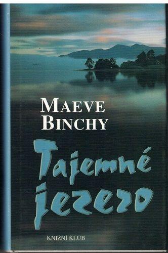 Tajemné jezero - Maeve Binchy