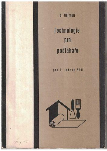 Technologie pro podlaháře - O. Tibitanzl