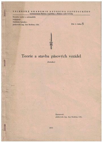 Teorie a stavba pásových vozidel (tabulky) - plk. J. Kudrna