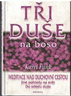 Tři duše na boso - Karel Funk