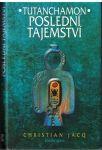 Tutanchamon - Poslední tajemství - Ch. Jacq