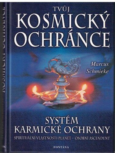 Tvůj kosmický ochránce - Marcus Schmieke