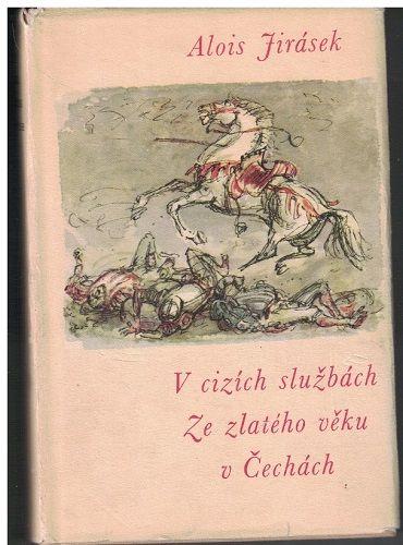 V cizích službách, Ze zlatého věku v Čechách - Alois Jirásek