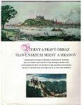 Verný a pravý obraz slovenských miest a hradov