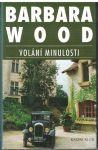 Volání minulosti - Barbara Wood