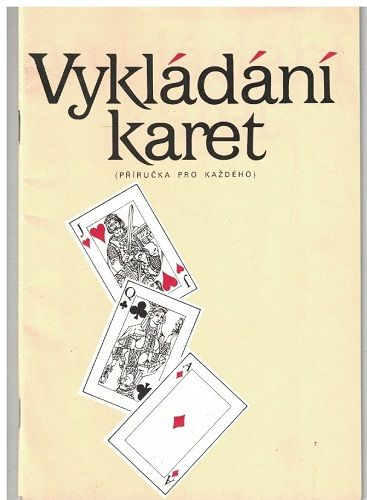 Vykládání karet - příručka pro každého