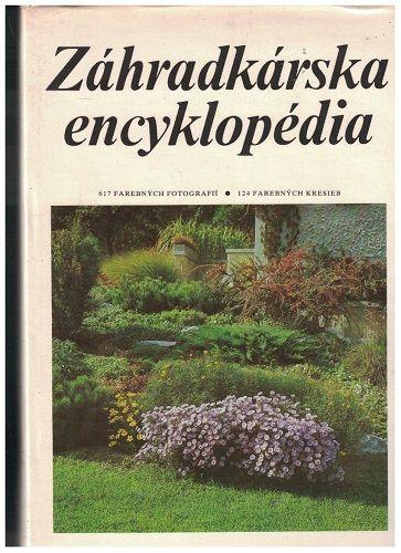 Zahrádkárská encyklopédia - Čestmír Böhm a kol.