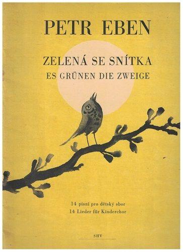 Zelená se snítka - Petr Eben