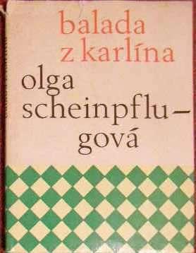 Balada z Karlína - O. Scheinplugová