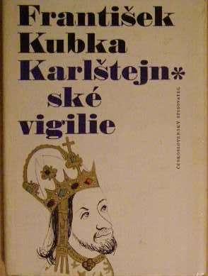 Karlštejnské vigilie - F. Kubka