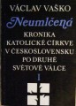 Kronika katolické církve v Československu po druhé světové válce I. - V. Vaško