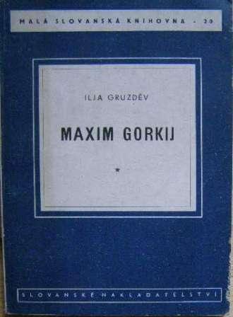 Maxim Gorkij - I. Gruzděv
