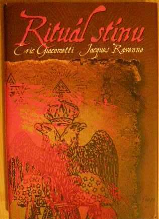 Rituál stínu - E. Giacometti, J. Ravenne