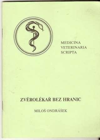 Zvěrolékař bez hranic - M. Ondrášek
