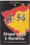 A-54 - Stopa vede k Renému - Rudolf Ströbinger