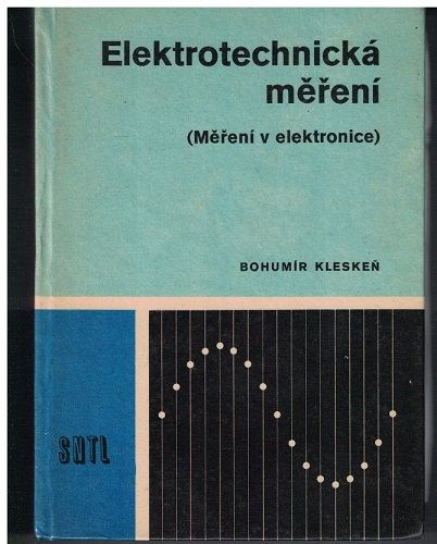 Elektrotechnická měření - B. Kleskeň