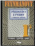 Feynmanovy přednášky z fyziky s řešenými příklady 1 - Feynman, Leighton, Sands