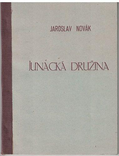 Junácká družina - Jaroslav Novák