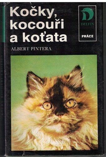 Kočky, kocouři a koťata - Albert Pintera