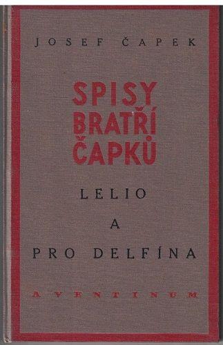 Lelio a pro delfína - Josef Čapek