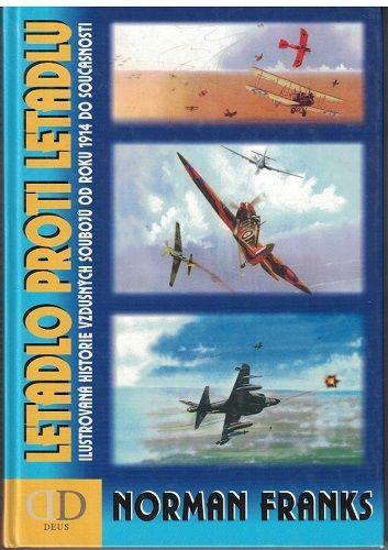 Letadlo proti letadlu - - Norman Franks