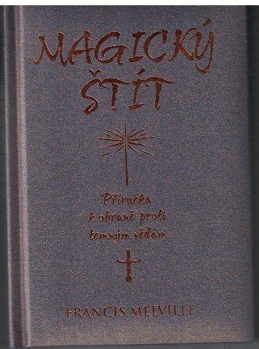 Magický štít - Francis Melville