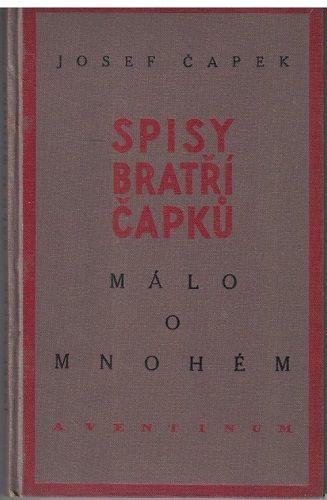 Málo o mnohém - Josef Čapek